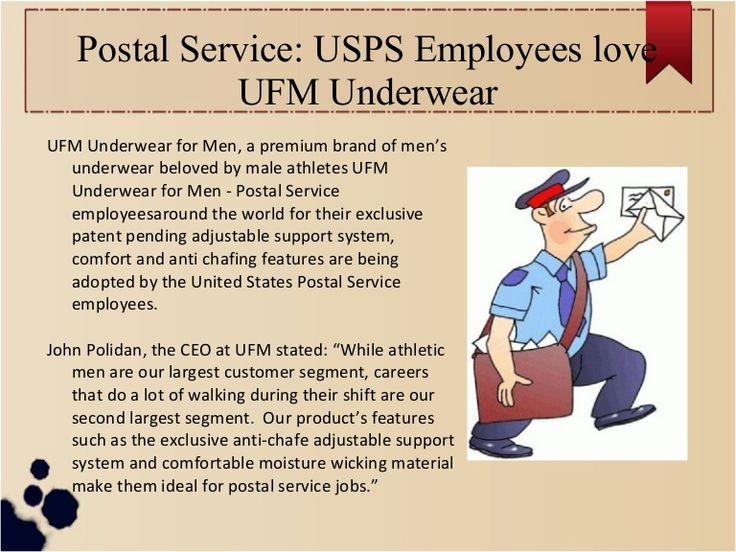 UFM Underwear for Men - Postal Service employeesaround the world for their exclusive patent pending adjustable support system, comfort and anti chafing features are being adopted by the United States Postal Service employees.