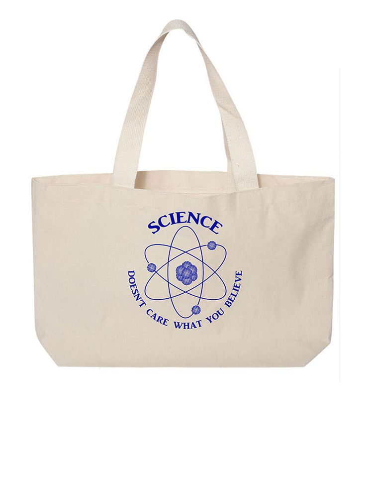 """Science doesn't Care what you believe"" Large canvas Tote Bag with gusset. Tote bag for geeks. Science tote bag"