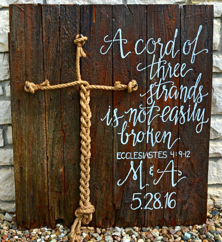 A cord of three strands is not easily broken.  Ecclesiastes 4:9-12 unity braid/wedding ceremony  Carrie Jo May 2016 chalk4you@gmail.com