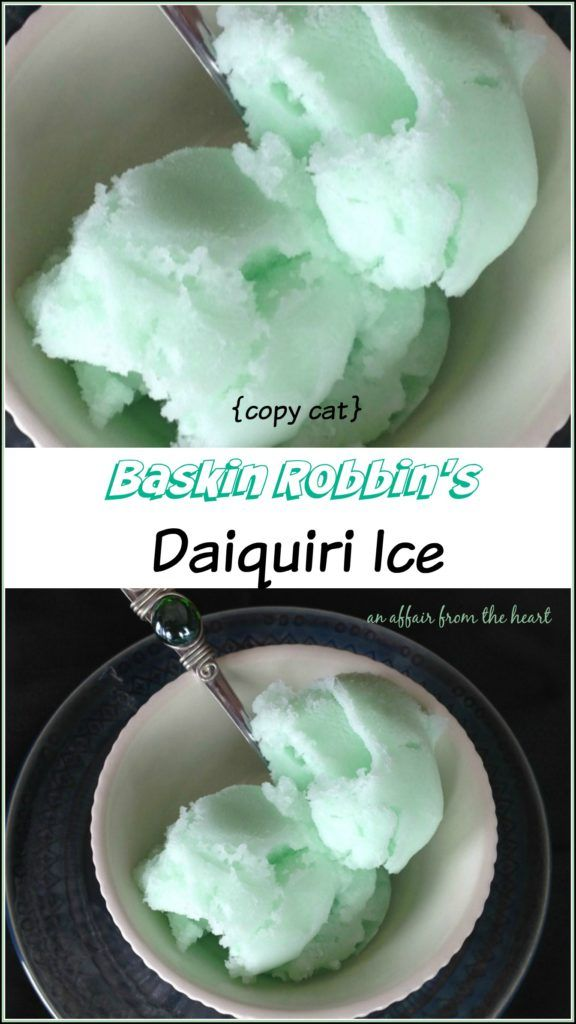 {copy cat} Baskin Robbin's Daiquiri Ice -- If you're like me and can't get Baskin Robbin's Daiquiri Ice in your town anymore, make it at home! This copy cat recipe tastes JUST like the real thing!