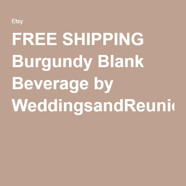 FREE SHIPPING Burgundy Blank Beverage by WeddingsandReunions