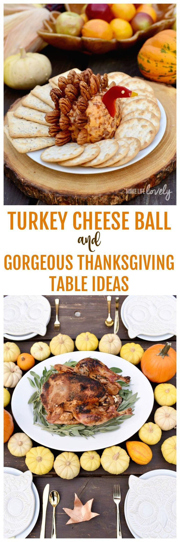 Turkey cheese ball and gorgeous Thanksgiving table ideas. Make this adorable and delicious turkey cheese ball in just 15 minutes! Get inspired by this beautiful Thanksgiving table.