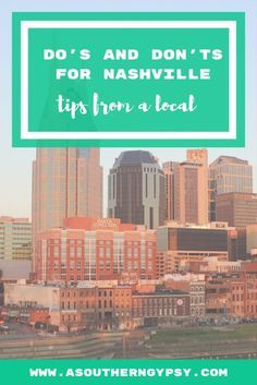 Do's and Don'ts of Nashville, Tennessee