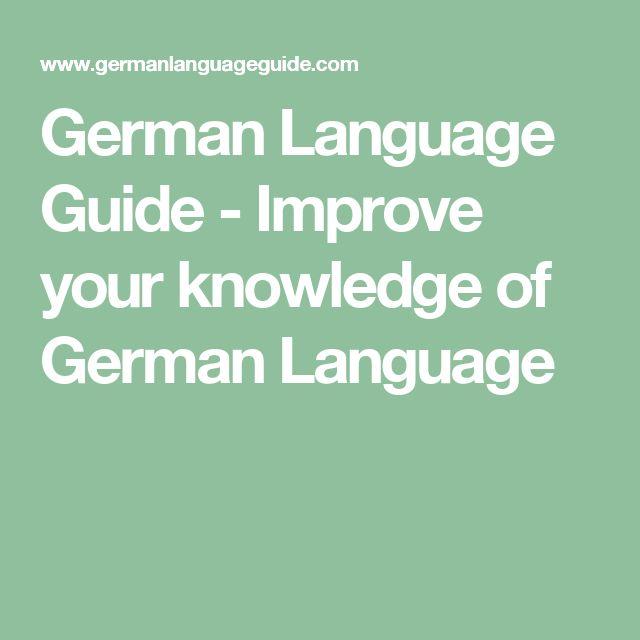 German Language Guide - Improve your knowledge of German Language