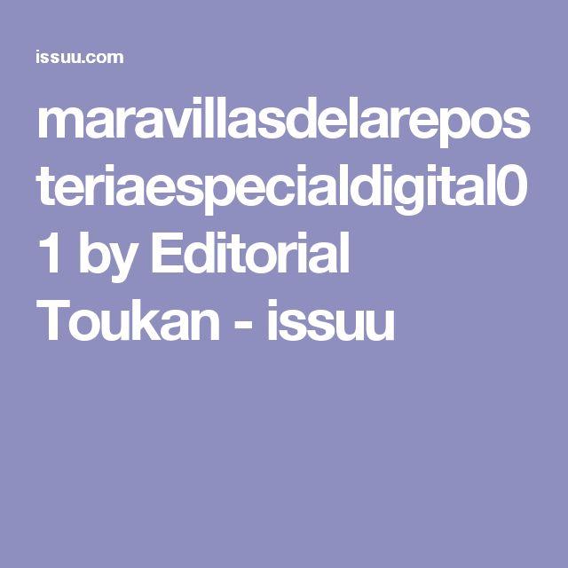 maravillasdelareposteriaespecialdigital01 by Editorial Toukan - issuu