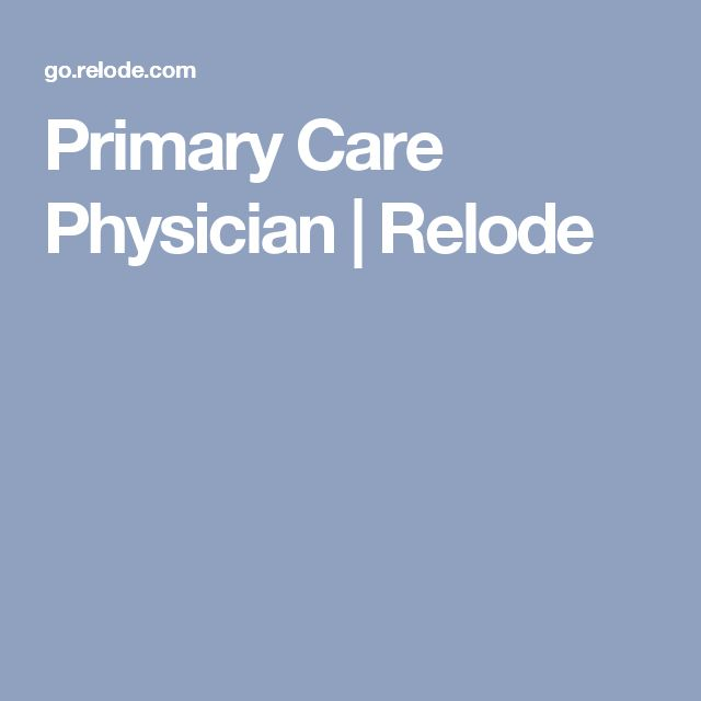 Primary Care Physician | Relode