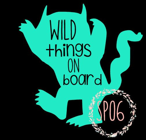 wild things on board car decal,where the wild things are,kids on board,car,decal,mom car,family car,baby on board,kids on board by sposix on Etsy