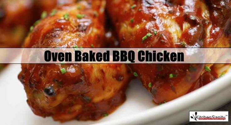 Oven Baked BBQ Chicken - Recipe at http://www.kitchensanity.com/recipes/oven-baked-bbq-chicken/