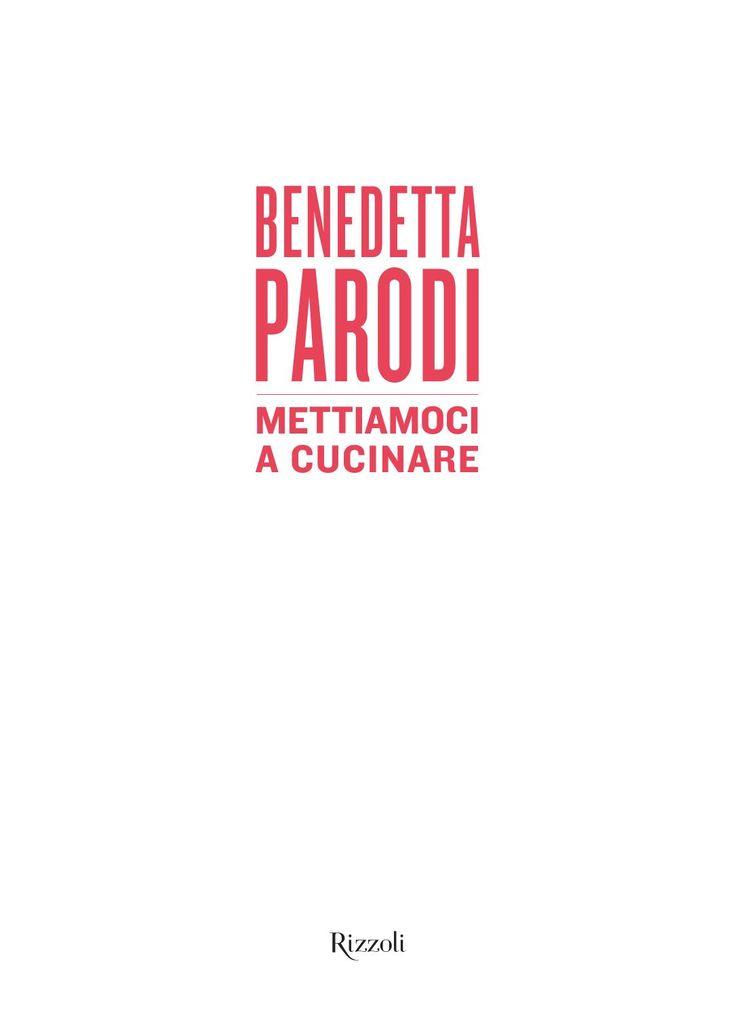 Benedetta parodi mettiamoci a cucinare by mario mario1961 - issuu