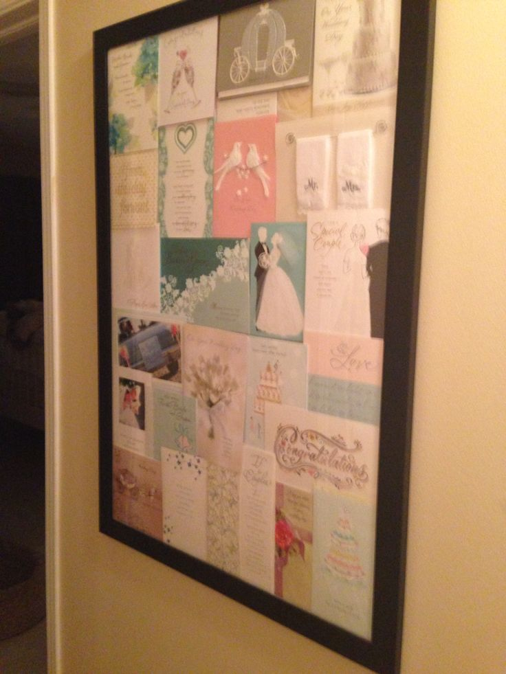 What to do with all your cards after the wedding? Put them in a poster picture frame!
