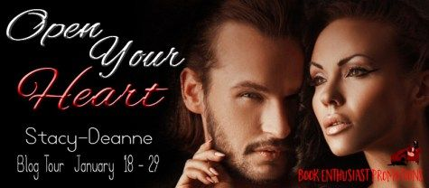 Blog Tour: Open Your Heart by Stacy-Deanne #BEP #BlogTour @stacydeanne #Giveaway | Diana's Book Reviews