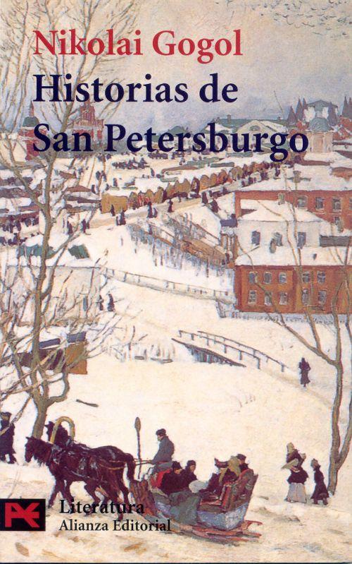 Historias de San Petersburgo - Nikolai Gogol - 157 reviews on Anobii