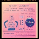 Betsey Johnson Fashion Week Invite. I hope Busy Beaver made that button