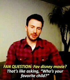 "You can't ask what my favorite Disney movie is. It's like asking, ""Who's your favorite child?"""