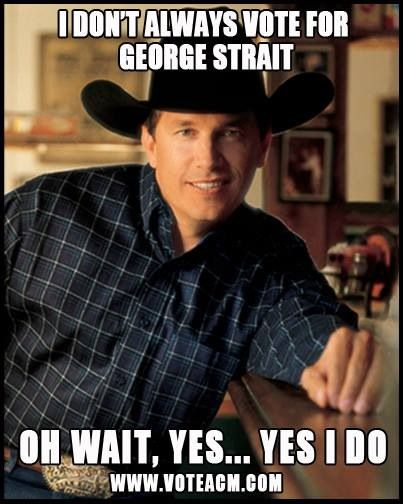 835c28bcd3f93de5289e0c77bb101d71 george strait texas pride 328 best george strait images on pinterest george strait, king,George Strait Meme