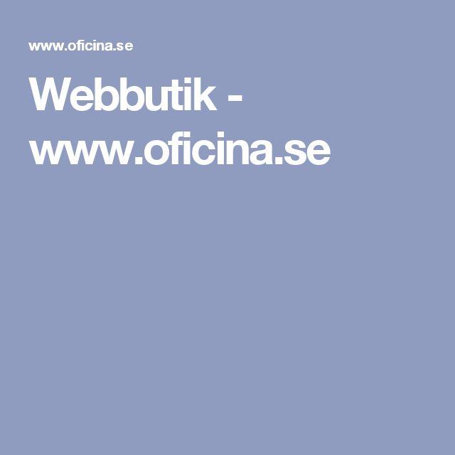 Webbutik - www.oficina.se