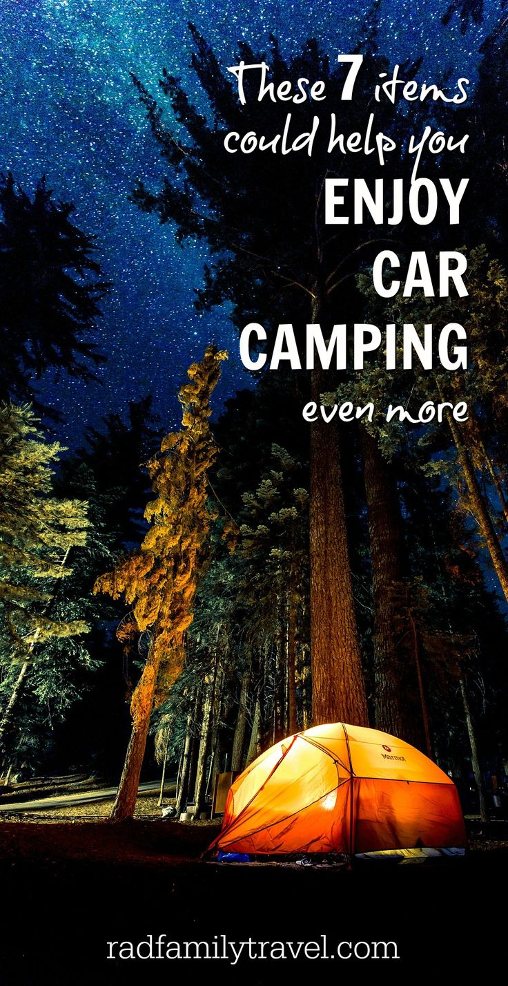 7 nifty items that keep car camping at the top of my   let's-do-it list. I'm not talking about tents and sleeping bags. I'm   talking about must-haves that will help you relax and stay comfy at your camp-site even   more. Big families take note, I saved the best for last.
