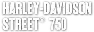 Street 750 | Harley-Davidson France