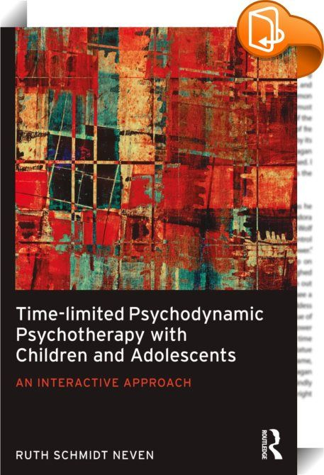Time-limited Psychodynamic Psychotherapy with Children and Adolescents    ::  <P>At a time when there is increasing concern about the escalation of child and adolescent mental health problems, <I>Time-limited Psychodynamic Psychotherapy with Children and Adolescents</I> provides an innovative contextual model that engages the child or young person and their parents. The core of the model is the recognition of the dynamic capacity for growth in the child and how this, in itself, creates...
