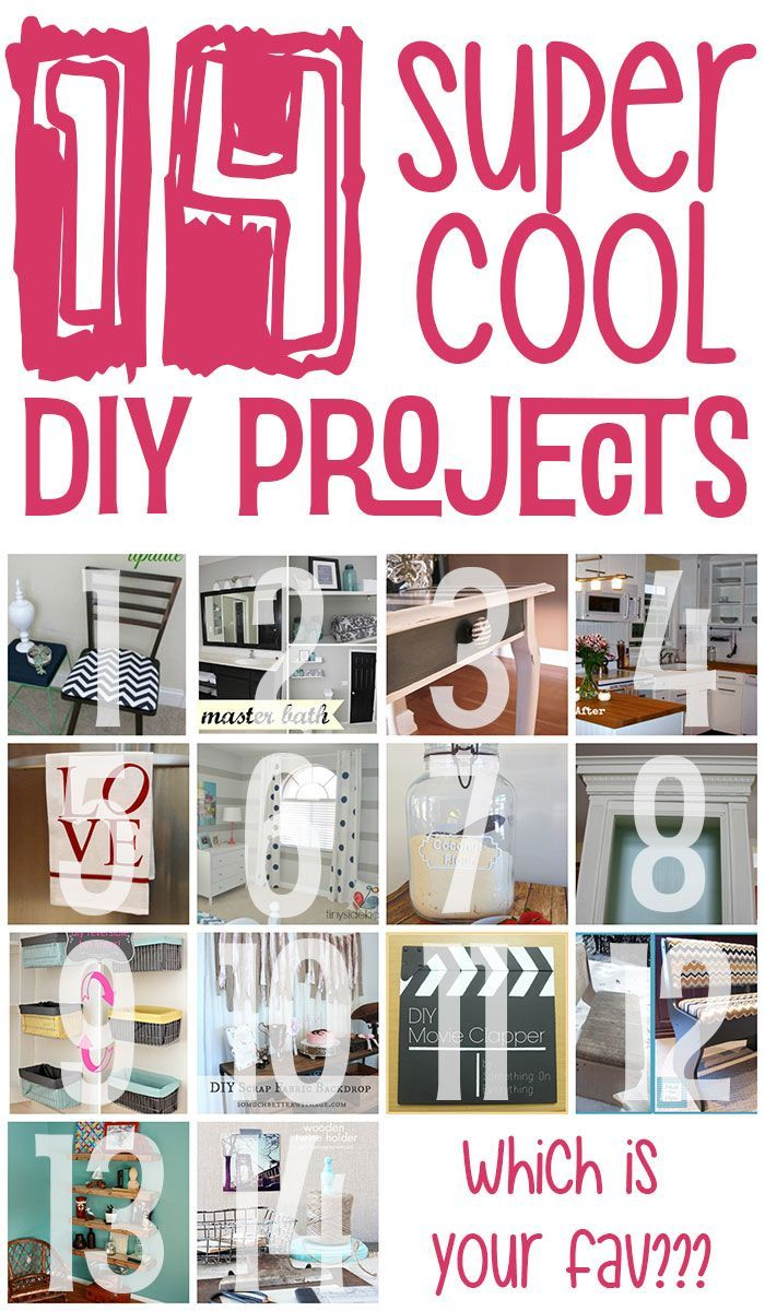 14 Super Cool DIY Projects... which one is your fav?