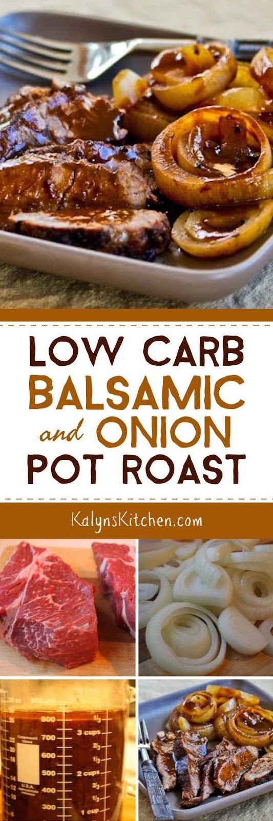 How to Make Pot Roast in a Crockpot and Low-Carb Balsamic and Onion Pot Roast found on KalynsKitchen.com