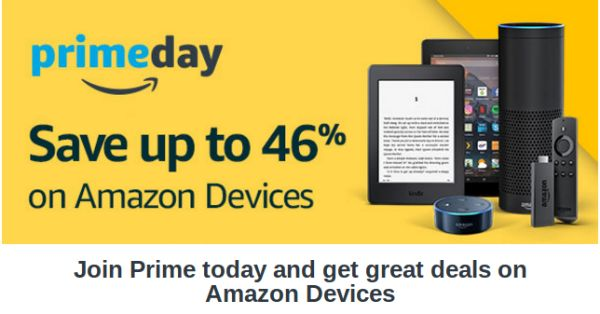 Join Prime today and get great deals on Amazon Devices. See https://tinyurl.com/y8q4t7lx for more details and check out the thousands of offers available Today on Amazon Prime Day. Shop early for those bargains.
