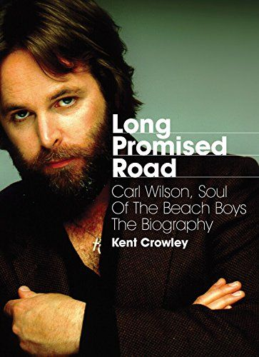 Long Promised Road: Carl Wilson, Soul of the Beach Boys - The Biography by Kent Crowley http://www.amazon.com/dp/1908279842/ref=cm_sw_r_pi_dp_TViDvb0Z4D2QY