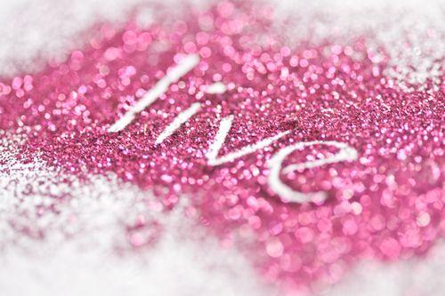 live ~pink glitter