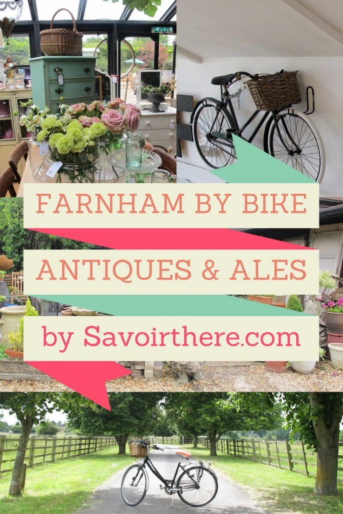 Savoir There Around Farnham By Bike: A Day Of Antiques & Ales
