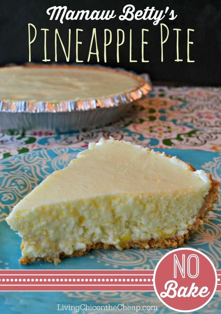 Mamaw Betty's No Bake Southern Pineapple Pie Recipe