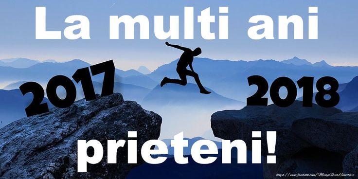 2017-2018 La multi ani, prieteni!