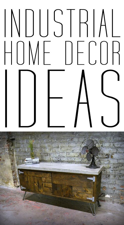 Industrial home decor - Channel home design ...