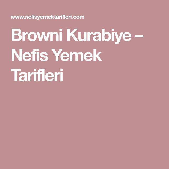 Browni Kurabiye – Nefis Yemek Tarifleri