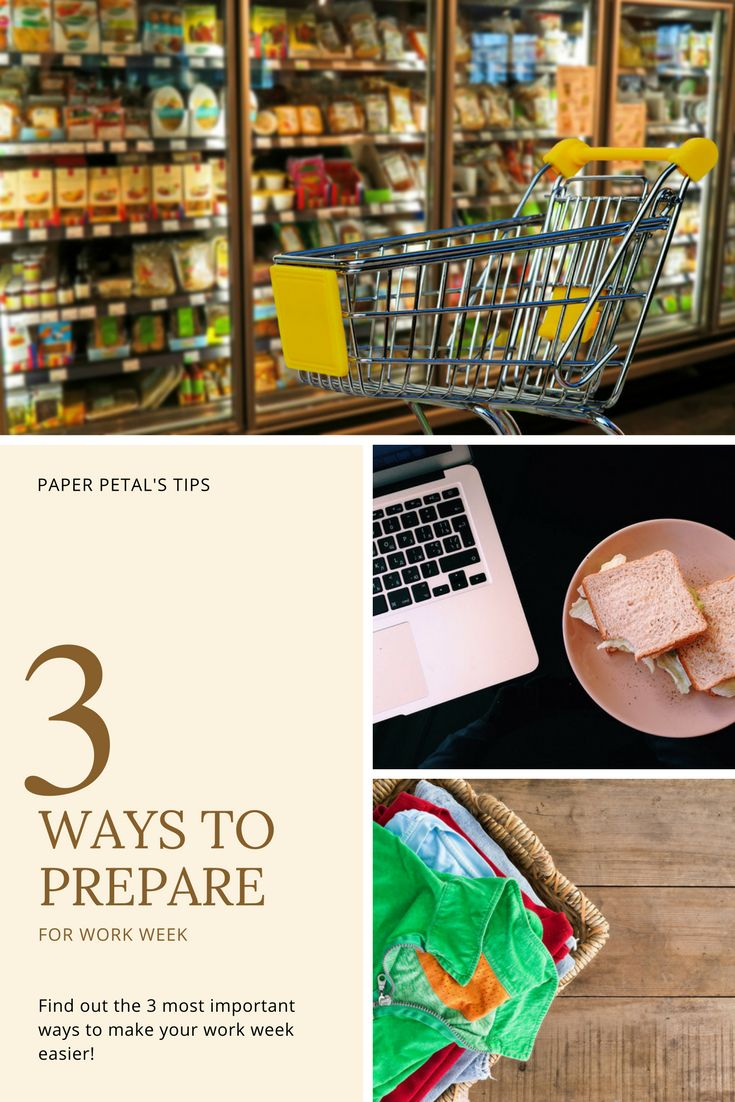 Find out the 3 most important ways to make your work week easier! #prep #prepare #ways #work #week #important