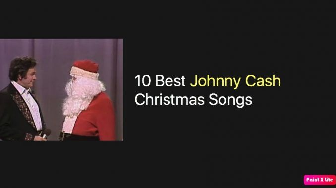 10 Best Johnny Cash Christmas Songs Johnny Cash Music Christmas Song Johnny Cash