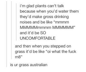 The more important question is:  Is your grass not Australian? Furthermore, what is it if not Australian.