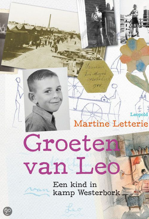 Martine Letterie - Groeten van Leo || Leopold 2013, 128 pagina's || Leo (7) wordt in 1942 met zijn ouders opgehaald door de politie. Samen met andere Joodse gezinnen gaat hij naar Kamp Westerbork. Wanneer gaan ze weer naar huis? Verhaal met zwart-witfoto's, gebaseerd op het waargebeurde verhaal van Leo Meijer. || http://www.bol.com/nl/p/groeten-van-leo/9200000010154921/
