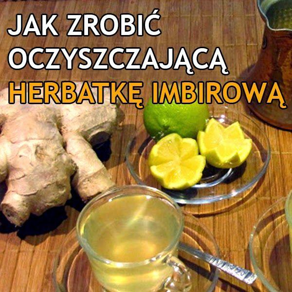 Oczyszczająca herbatka imbirowa