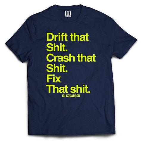 DRIFT THAT SHIT TEE Shirt Navy | 101-squadron