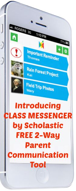 Classroom Messenger a FREE Service from Scholastic: 2-Way Parent Communication Tool