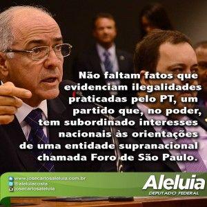 Aleluia pede cassação do registro do PT por subordinação ao Foro de São Paulo. Deputado entrou com ação na PGR