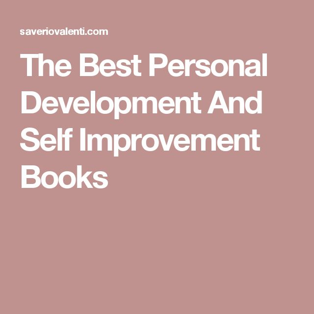 The Best Personal Development And Self Improvement Books