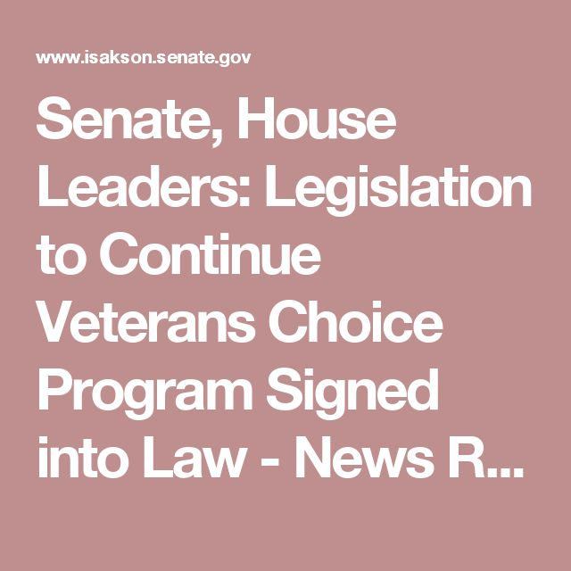 Senate, House Leaders: Legislation to Continue Veterans Choice Program Signed into Law - News Releases -  - U.S. Senator Johnny Isakson