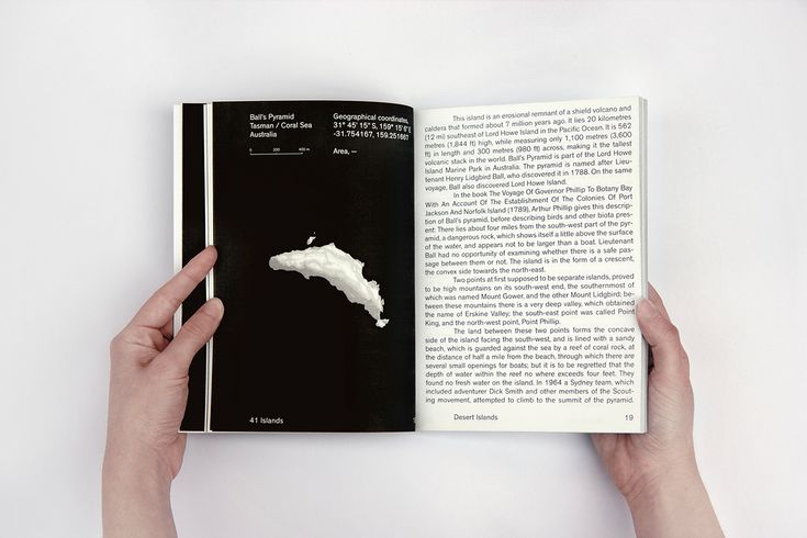 """""""Atlas about the desert islands of the world. The collection shows maps, pictures, coordinates, descriptions, and all the information of these unknown paradises that you've never seen and will never see."""""""