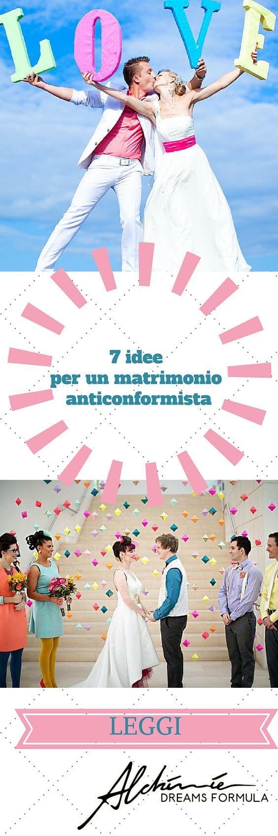 Idee pazze per un matrimonio anticonformista -  Crazy ideas for unconventional wedding