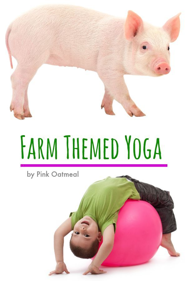 Farm Themed Yoga Ideas - Pink Oatmeal