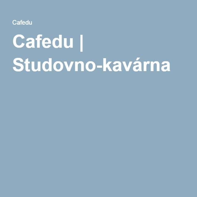 Cafedu | Studovno-kavárna