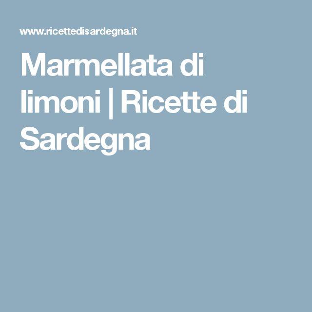 Marmellata di limoni | Ricette di Sardegna