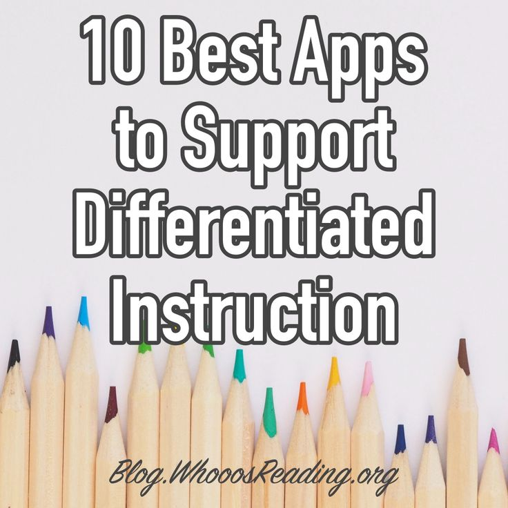 10 Best Apps to Support Differentiated Instruction  #differentiate #classroom #teachers #edtech #edu