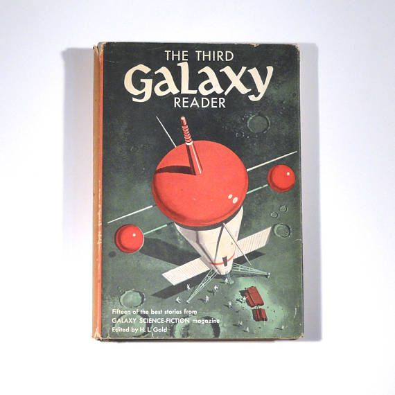 1958, Fifteen of the best stories from Galaxy Science Fiction magazine, published by Galaxy Publishing Corporation Edited by H.L. Gold; Book Club Edition 8vo, pp. 262. Hardbound, two color printing, jacket design by Arthur Renshaw  Fantastic cover design, and some great old science fiction stories - including Isaac Asimov.  Condition: Good; with dust jacket; foxing on page edges and endpapers Jacket: front illustration good with slight tears, back has foxing Cover: colors strong and clear…